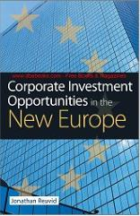 Corporate Investment Opportunities in the New Europe